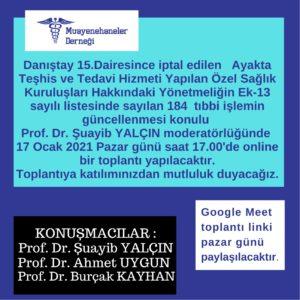 PROF. DR. BURÇAK KAYHAN DOKTORLARIN MUAYENEHANELERİNDE YAPILABİLECEKLERİNİN SINIRLARINI BİLDİRİYOR.